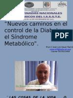 Nuevos Caminos en El Control de La Diabetes y El Sindrome Metabolico