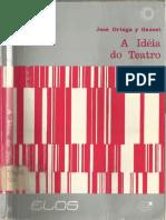 A Ideia Do Teatro - Jose Ortega y Gasset