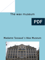 The Wax Museum