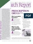 Precription Drugs Abuse and Addiction
