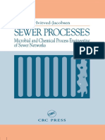 Sewer Processes - Microbial and Chemical Process Engineering of Sewer Networks - Thorkild Hvitved-Jacobsen (CRC, 2002)