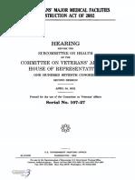 HOUSE HEARING, 107TH CONGRESS - THE VETERANS' MAJOR MEDICAL FACILITIES CONSTRUCTION ACT OF 2002