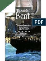 Bolitho 1 - El Guardiamarina Bolitho - Alexander Kent