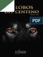 Los Lobos Del Centeno - Francisco Narla