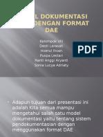 Model Dokumentasi Core Dengan Format Dae