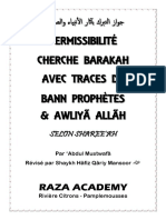 Permissibilite cherche Barakah avec traces de bann Prophetes et Awliya Allah