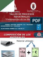 Diapositivas de Taller de Procesos Industriales - Composicion de Materiales