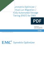 Symmetrix Optimizer & FAST x DMX