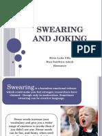 Swearing and Joking