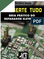 Conserte_Tudo__Guia_prtico_do_reparador_eletrnico___Newton_C._Braga.pdf