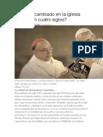 Qué Ha Cambiado en La Iglesia Católica en Cuatro Siglos