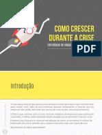 1450378021Ebook__Como_crescer_durante_a_crise__Estratégia_de_engajamento_e_fidelização+(1)+(1).pdf