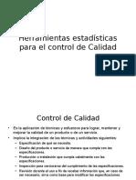 Herramientas Estadísticas para el Control de Calidad