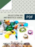 Selección Del Antibiotico Ideal