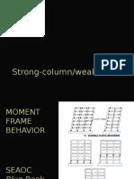 Strong Column - Weak Column