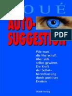 Emile Coue - Autosuggestion,  Die Kraft der Selbstbeeinflussung