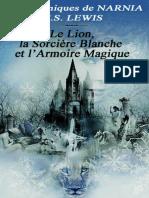 Les chroniques de Narnia - T02 - Le Lion, la Sorciere Blanche et l'Armoire magique - C. S. Lewis.epub