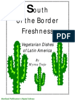 South of the Border - Vegan Cookbook Recipes Vegetarian (Tex-Mex, Mexican, Spanish Style, (Prevent or Treat Cancer,Diabetes,Heart Disease)