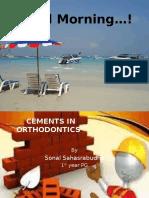 Cements in Orthodontics.pptx