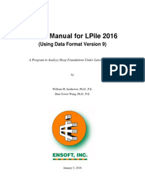 LPile 2016 User Manual | Deep Foundation | Bending