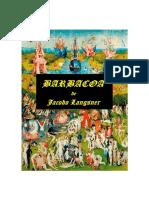 Barbacoa de Jacobo Langsner Versión Completa