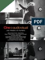 Cine o Audiovisual. Una Mirada a Lo Huma