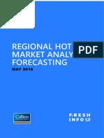 Regional Hotel Market Analysis and Forecasting May 2016
