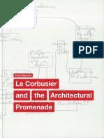 Le Corbusier and the Architectural-Promenade, Flora Samuel