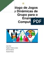 Catálogo de Jogos e Dinâmicas de Grupo Para o Ensino de Computação v1 2014