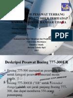 Pengaruh Pesawat Terbang Jenis Boeing 777-300er Terhadap Karakteristik
