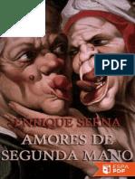 Amores de Segunda Mano - Enrique Serna