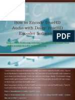 How to Encode TrueHD Audio With Dolby TrueHD Encoder Software