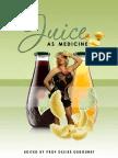 Juice as Medicine