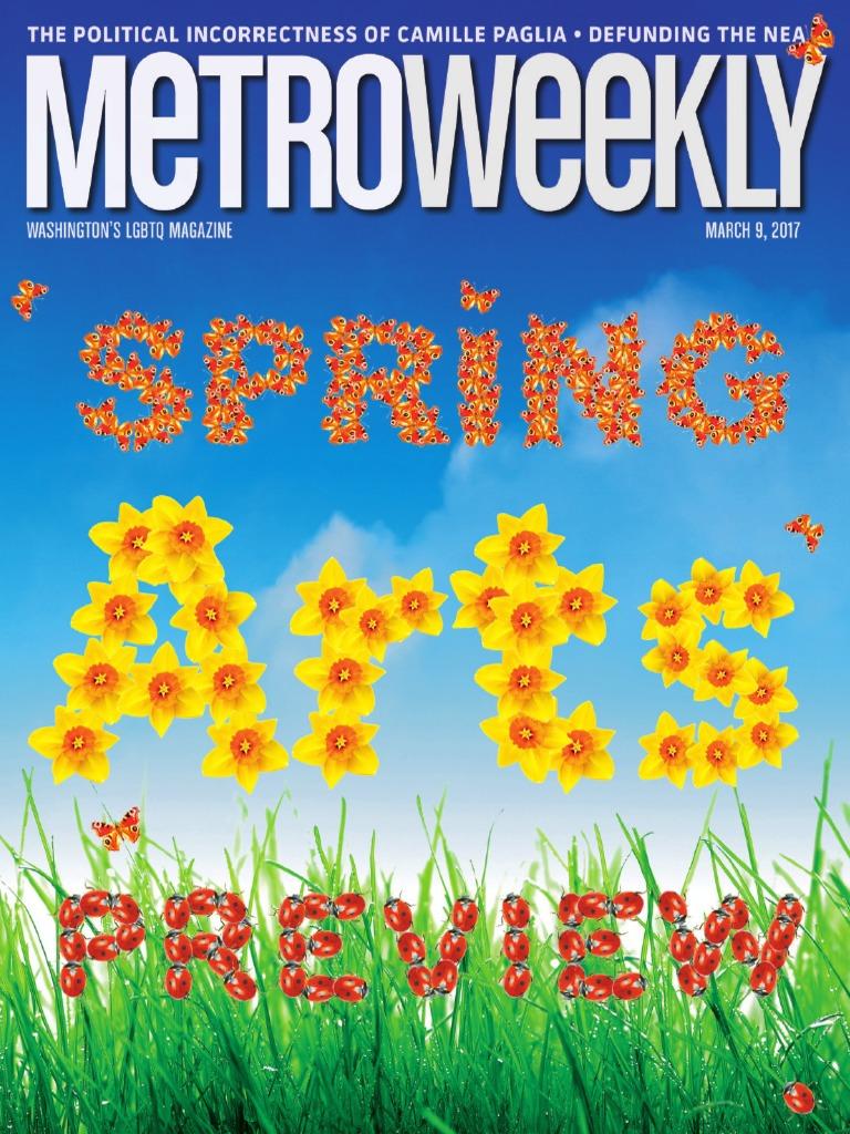 22ca34b3db8b Metro Weekly - 03-09-17 - Spring Arts Preview