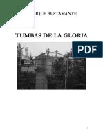Poesía. Tumbas de La Gloria. Enrique Bustamante.
