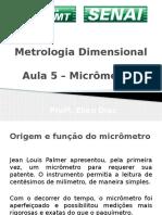Aula 5 - Metrologia - Micrometro