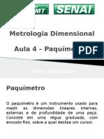 Aula 4 - Metrologia -Paquimetro
