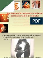 Managementul Asistentei Medicale Acordate Mamei Si Copilului