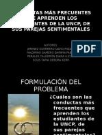 CONDUCTAS MÁS FRECUENTES QUE APRENDEN LOS ESTUDIANTES DE LA UNCP, DE SUS PAREJAS SENTIMENTALES
