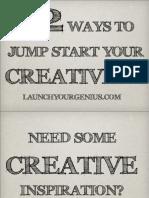 12 Ways to Jumpstart Your Creativity-130611084355