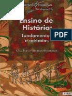 BITTENCOURT Circe Ensino de Historia Fundamentos e Metodos 2a Edc Ed Cortez 2008