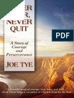 Never Fear, Never Quit by Joe Tye