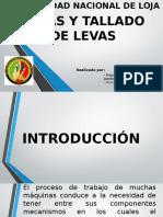 LEVAS Y TALLADO DE LEVAS