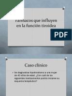 Farmacos Que Influyen en La Función Tiroidea