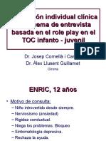 Evaluacion Individual Clinica y Esquema de Entrevista Basada en El Role Play en El Toc Infanto Juvenil