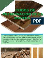 Secado y Preservacion de La Madera