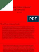 codes   conventions of radio drama