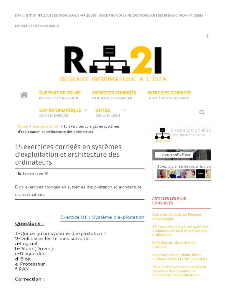 15 Exercices Corriges En Systemes D Exploitation Et Architecture Des Ordinateurs Exercices En Reseaux Informatiques Disque Dur Systeme D Exploitation