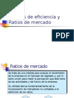 Eficiencia y Ratios de Mercado
