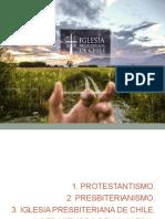 Protestantismo, Presbiterianismo, IPCH, Membresía.